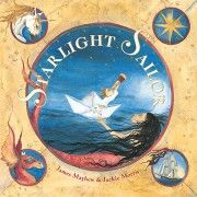 "Star light, star bright, first star I see tonight. A magical journey awaits in ""Starlight Sailor"" by James Mayhew and illustrated by Jackie Morris. Endnotes with instructions for making your own paper boat! Make A Paper Boat, Barefoot Books, Small Boy, Magical Creatures, Sea Creatures, Bedtime Stories, Nautical Theme, Story Time, Childrens Books"