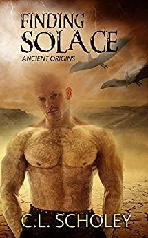 Finding Solace: (Ancient Origins Book 2) - by C. L. Scholey.  Solace...a woman with the serenity to heal his tortured soul. #Dystopian