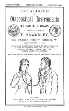 prosthodontia : First appearing in 1819, conversation tubes were a precursor to the hearing aid. Thisadvertisement comes from the T. Hawksley catalogue, pub.1895.