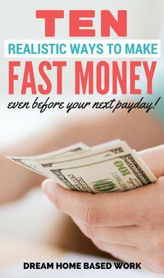 10 Realistic Ways to Make Money Fast