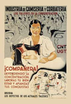 Spanish Civil War and Revolution poster gallery, Brother Sewing Machines, Vintage Sewing Machines, Revolution Poster, Political Posters, Sewing Art, Sewing Rooms, Women In History, Vintage Advertisements, Alter