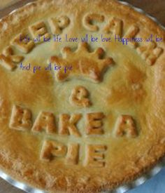 'Life will be life. Love will be love. Happiness will be happiness.  And pie will be pie.' Poster