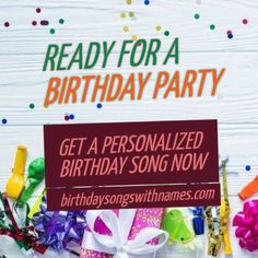 Get a personalized #birthday song now a let the celebration begin!