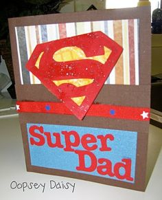 """super"" ideas for dad"