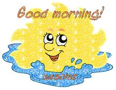 400x311 Graphics For Good Morning Sunshine Glitter Graphics www