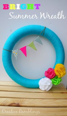 Fun in the Summertime Series: Bright Summer Wreath from Creative Ramblings