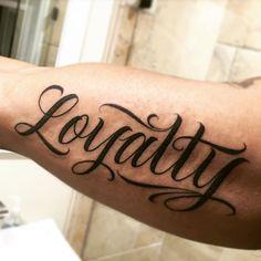 A simple clean one from the other day #script #letteringtattoos #loyalty #tattoo by Saul Lira -- Artist at Under The Gun Tattoo, LA  Saullira@yahoo.com