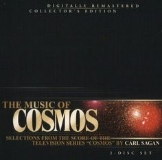 "The Music of ""Cosmos"" (the television series hosted by Carl Sagan in the 80's)"