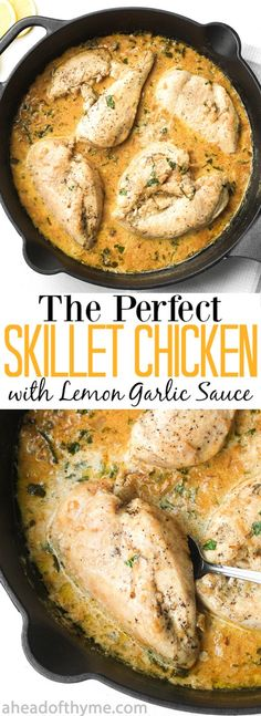 The Perfect Skillet Chicken with Lemon Garlic Sauce: An exquisite meal made in 30 minutes? Serve the perfect skillet chicken with lemon garlic sauce for dinner tonight! | aheadofthyme.com via @aheadofthyme