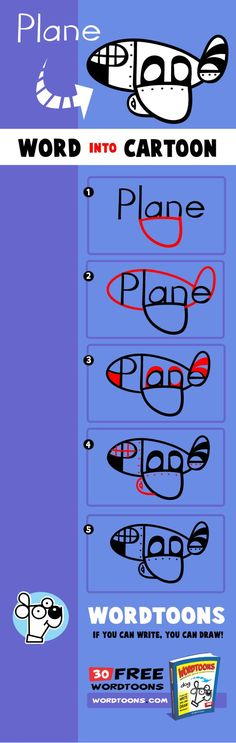 Draw the word plane into a cartoon plane. Get the original 30 Wordtoons Ebook at http://Wordtoons,com/free