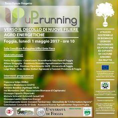 """Terzo Forum Progetto """"uP_running"""":  verso il decollo di nuove filiere agro-energetiche    Foggia, lunedì 1 maggio 2017 – ore 10   Sala Consiliare..."""