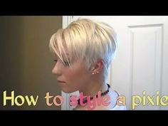 Blonde Pixie Hairstyle Tutorial - YouTube