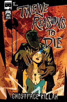 12 Reasons to Die: Ghostface Killah comic with Chapel Hill Comics cover and Ghost Variant drops May Black Mask Comics, Comic Book Characters, Comic Books, Diary Of A Madman, Ghostface Killah, Download Comics, Hip Hop Art, Nerd Love, Horror Comics