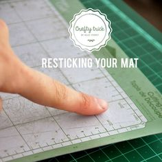 Crafty Tip to take care of your cutting mat + How to restick it