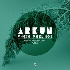 """These Feelings"" EP by Arkun"