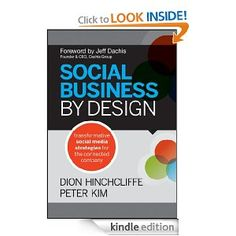Social Business By Design: Transformative Social Media Strategies for the Connected Company (Affiliate Link)
