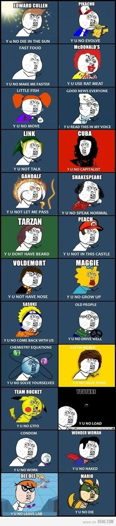 Y U No...I Especially like the Dexters Lab and Bieber one!