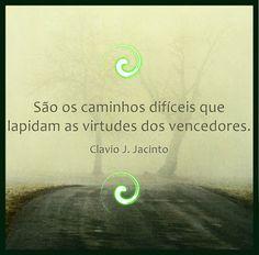 Pr C. J. Jacinto: Sobre o Valor das Dificuldades