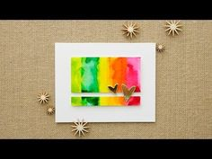 Creating a watercolor background with an acrylic block, water-based dye inks and a water mister. Watercolor Cards, Watercolor Background, Watercolour, Simple Watercolor, Rainbow Card, Rainbow Background, Diy Papier, Card Making Techniques, Paper Hearts