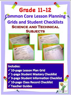 Common Core Checklists and Lesson Plan Grids for Science and Technical Standards in Grades 11 - 12.  $