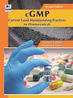 Buy cGMP Current Good Manufacturing Practices for Pharmaceuticals by Manohar A. Potdar, Ramkumar Dubey and Read this Book on Kobo's Free Apps. Discover Kobo's Vast Collection of Ebooks and Audiobooks Today - Over 4 Million Titles! Change Control, Pharmaceutical Manufacturing, Chemistry Notes, Good Manufacturing Practice, Chemical Reactions, Risk Management, Study Notes, Medicine, This Book