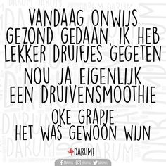 Ideas Funny Quotes Wine Hilarious Life For 2019 Funny Sports Quotes, Sport Quotes, Funny Quotes, Humor Quotes, Wine Quotes, Words Quotes, Sayings, Qoutes, Dutch Words