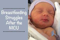 Breastfeeding Struggles After the NICU, breastfeeding, breastfeeding problems, NICU baby