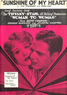"WOMAN TO WOMAN Sheet Music ""Sunshine Of My Heart"" Betty Compson"