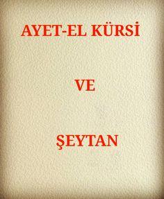 Ayet-el Kürsi ve Şeytan   www.corek-otu-yagi.com Allah, North Face Logo, Youtube, Organization, Youtubers, Youtube Movies