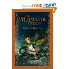 Mistmantle Chronicles, The: Urchin of the Riding Stars - My son's heard this on CD and absolutely loved it!!