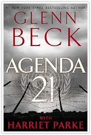 Agenda 21, written by Harriet Parke with Glenn Beck is the perfect thriller to share with low-information voters who don't know about the UN program Agenda 21. Check out this review and read it today.
