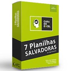 Empreendedores & Tecnologia: 7 PLANILHAS SALVADORAS
