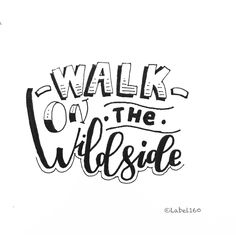Walk on the Wild Side.