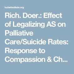 a discussion on legalizing euthanasia and assisted suicide The controversy on physician-assisted suicide being legally accepted will go on for years despite its being accepted in some states and some parts of the world both supporters and critics have expressed logical views.