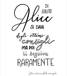ALICE IN WONDERLAND stiledivita aliceinwonderland instadaily picture alice wonderland beautiful instagood photography photooftheday Alice And Wonderland Quotes, Motivational Phrases, Magic Words, Disney Tattoos, Disney Quotes, Hand Lettering, Lyrics, Tumblr, Positivity