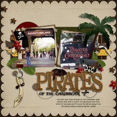 Pirates scrapbooking layout Beach Scrapbook Layouts, Cruise Scrapbook, Disney Scrapbook Pages, Scrapbooking Layouts, Scrapbook Photos, Scrapbook Titles, Disney Rides, Disney Christmas, Disney Halloween