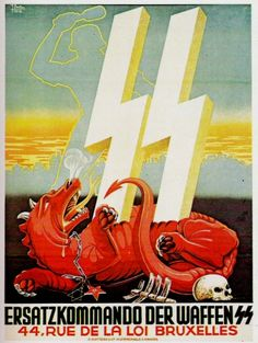 Bruxelles, Belgium. A poster depicting the Einsatzkommando of the Waffen SS killing the Jewish Bolshevik dragon.