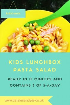 Kids lunchbox pasta salad that contains 3 portions of fruit/veg great for back to school | Easy family food Daisies & Pie