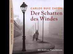 Carlos Ruiz Zafon   Der Schatten des Windes   Hörbuch Komplett   Deutsch... German English, Youtube, Audiobooks, Book Presentation, Deutsch, Youtube Movies