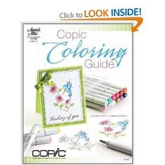 Copic Coloring Guide: Amazon.co.uk: Colleen Schaan: Books