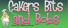 Cakers Bits and Bobs