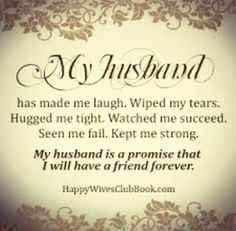 Love Quotes : My Husband is a Promise - Happy Wives Club - Quotes Time I Love My Hubby, Love Of My Life, Happy Husband, Future Husband, Husband Gifts, Happy Marriage, Love And Marriage, Successful Marriage, Cute Girlfriend Quotes