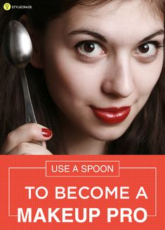 Know how to do face massage with spoon. Spoon massage makes your skin young and glowing in 10 days. Read on to know the how to do facial massage with spoo Makeup Pro, Eye Makeup Tips, Makeup Tools, Makeup Artists, Makeup Ideas, Concealer, Cc Creme, Prom Makeup Tutorial, Under Eye Puffiness