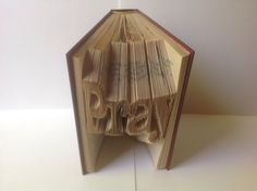 Pray Folded Book Art, Folded Pages, Book Art, Recycled Book, Upcycled Book, Book Origami, Repurposed Book, Library, Read, Book Lover