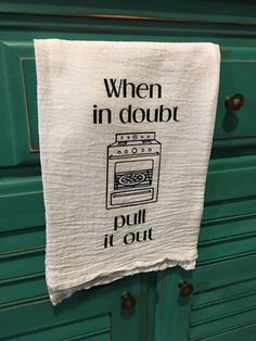 White flour sack kitchen towel with black vinyl lettering. *Please note, this towel is meant to be used for decoration only*