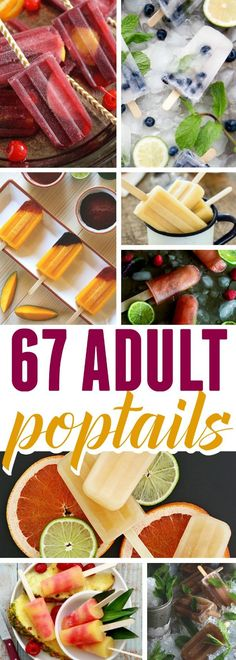 67 Summer Poptails! Boozy alcoholic adult popsicles to cool off with this summer - (wine, sangria, classic cocktails, mixed drinks, and beer)