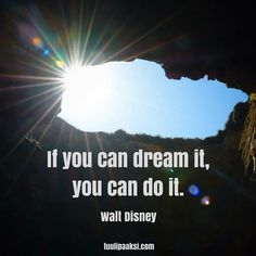 If you #can #dream it, you can #do it. Walt Disney #quote #change #changemanagement #vision #action