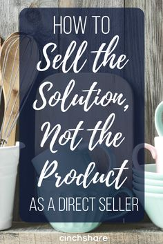 Learn simple ways to sell the solution and not the product for the ultimate success in your business! Change your mindset and see great results! Network Marketing Tips, Social Media Marketing, Marketing Strategies, Direct Sales Tips, Direct Selling, Forever Products, Sales Strategy, Change Your Mindset, Entrepreneur Inspiration