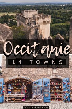 14 Most Beautiful Cities and Towns in Occitanie You Must Visit. Here's your ultimate guide to the best of South West French cities and destinations in France