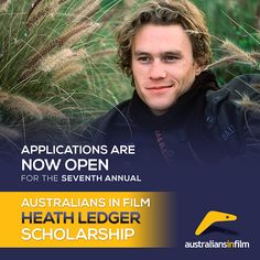 Applications are now open for the seventh annual AiF HEATH LEDGER SCHOLARSHIP offering talented young Aussie actors the opportunity to further their career internationally with professional development opportunities in the United States.  APPLY: www.australiansinfilm.org